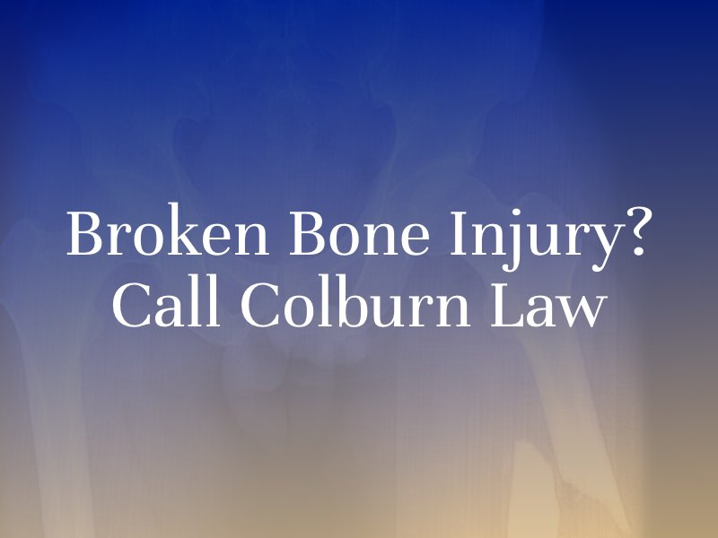 Seattle Broken Bone Injury Lawyer
