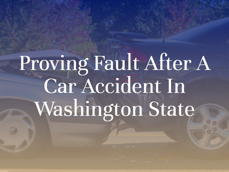 Proving Fault After a Car Accident